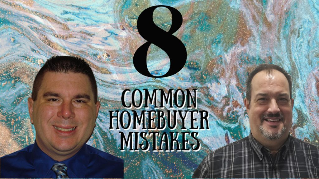 Common Home Buyer Mistakes