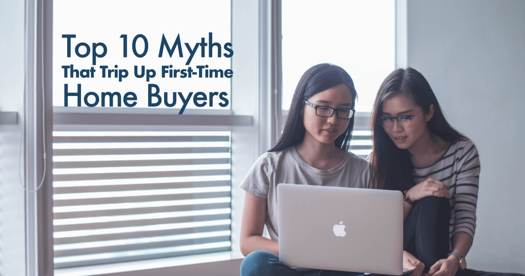 Home Buyer Myths