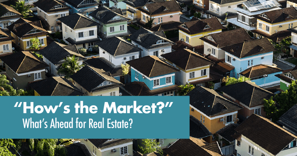 Whats ahead for real estate