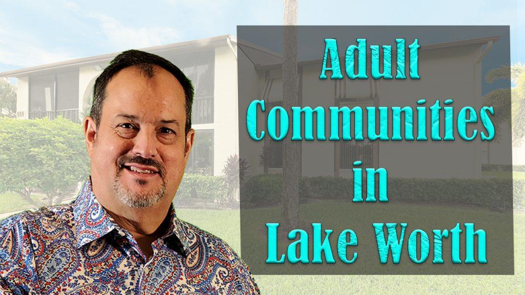 Lake Worth Adult Communities